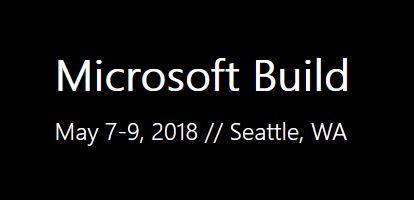 Microsoft Build 2018 – Termin offiziell bestätigt